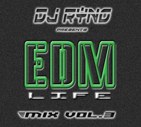 DJ Ryno EDM LIFE 3 Cover