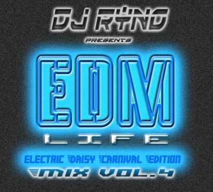 DJ Ryno EDM LIFE 4 Cover